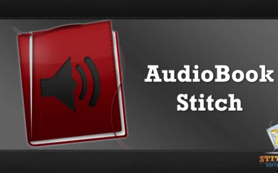 Stitch Software Releases Its First Mac App, AudioBook Stitch