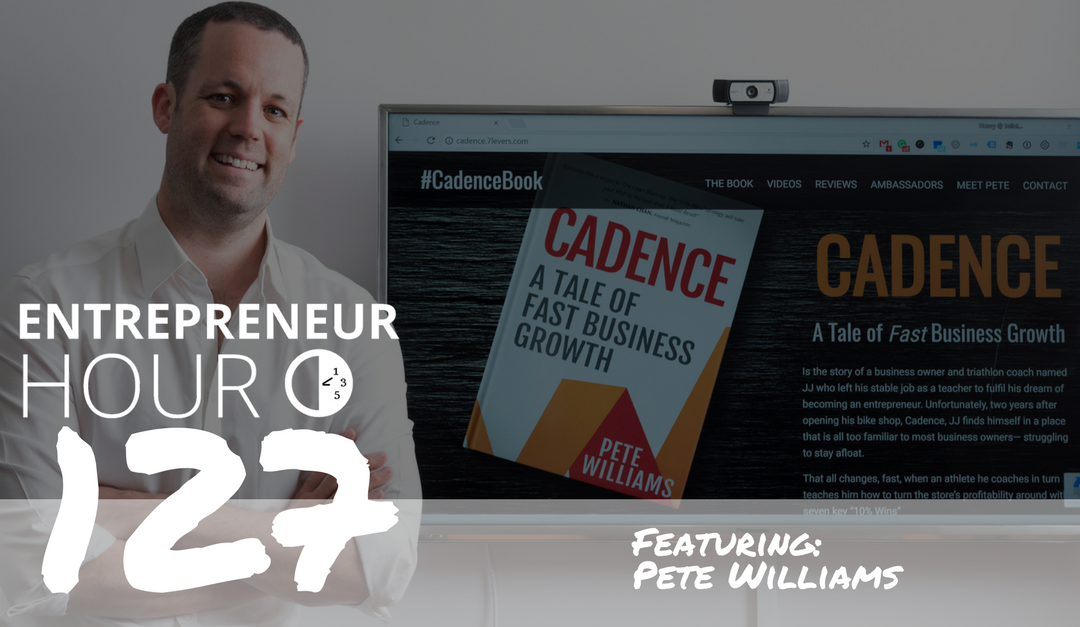 Pete Talks About Where You Should Focus on Your Business on Entrepreneur Hour