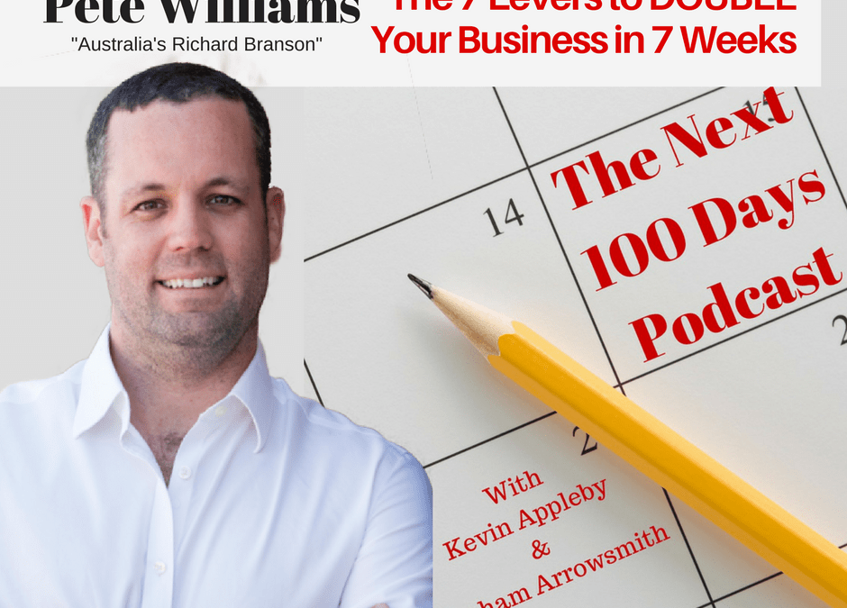 Pete Explains How You Can Double Your Profits in 7 Weeks on The Next 100 Days Podcast